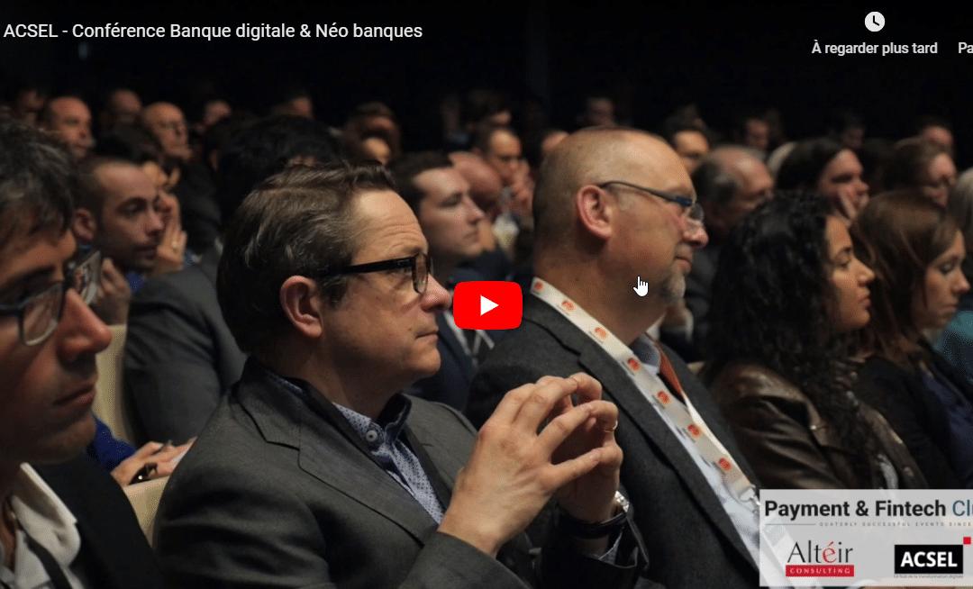 Conférence Banque digitale et Néo banques du 28 mars 2017