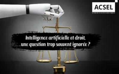Intelligence artificielle et droit, une question incontournable trop souvent ignorée ?
