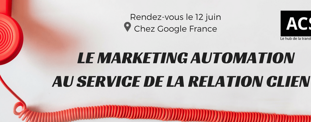 Le Marketing Automation, pour une conversation client permanente ?