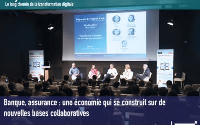 Retour sur la matinée Banque, assurance : une économie qui se construit sur de nouvelles bases collaboratives