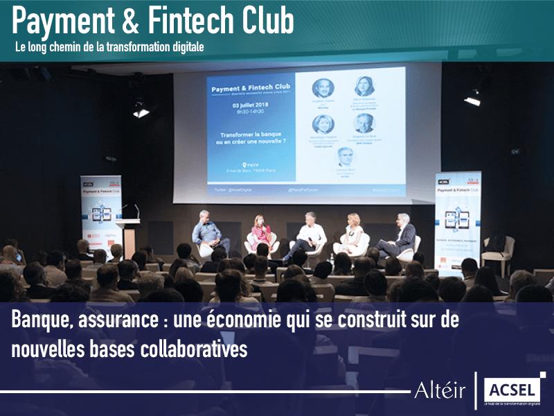 Banque, assurance : une économie qui se construit sur de nouvelles bases collaboratives