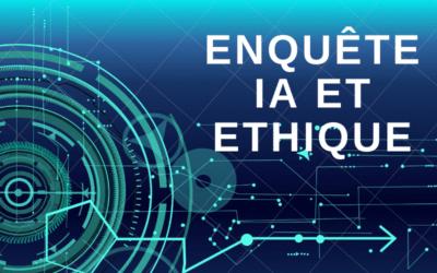 Enquête IA et éthique