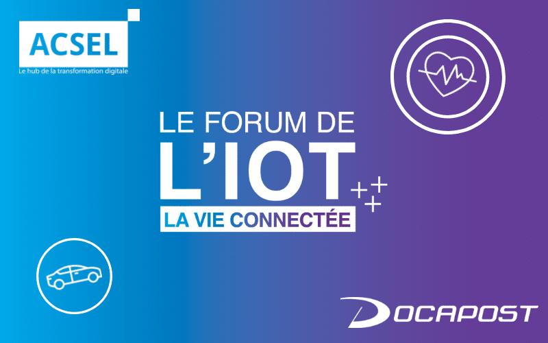 Le Forum de l'IOT, la vie connectée – Edition 2018