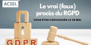 Un an après… le vrai (faux) procès RGPD