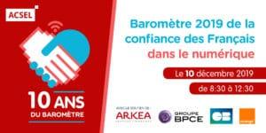 Les 10 ans du Baromètre de la Confiance des Français dans le numérique