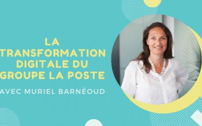 La transformation digitale du Groupe La Poste