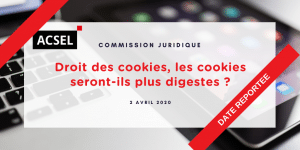 Droit des cookies (date reportée)