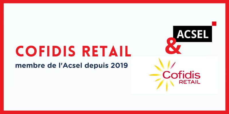 Pourquoi Cofidis Retail a rejoint l'Acsel