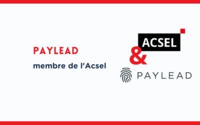 Pourquoi Paylead a rejoint l'Acsel