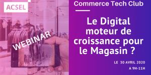 Le Digital peut-il être un moteur de croissance pour le Magasin ?