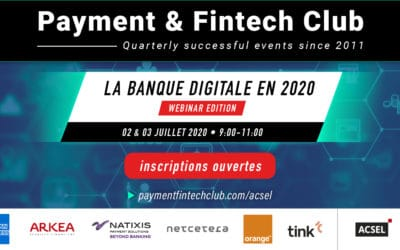 Digital Banking in 2020, Payment & Fintech Club of the 2nd & 3rd of July – Webinar Edition