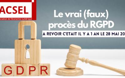 Il y a un an jour pour jour, nous faisions le vrai (faux) procès du RGPD