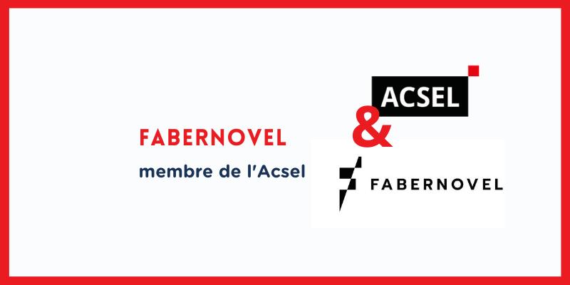 Pourquoi Fabernovel a rejoint l'Acsel
