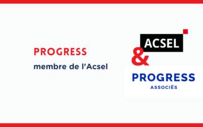Pourquoi Progress a rejoint l'Acsel