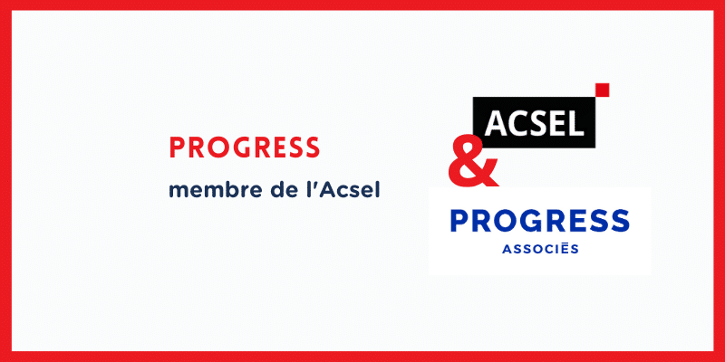 Pourquoi Progress a rejoint l'Acsel