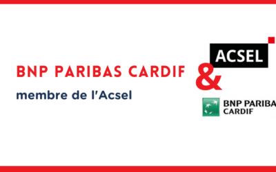 Pourquoi BNP Paribas Cardif a rejoint l'Acsel