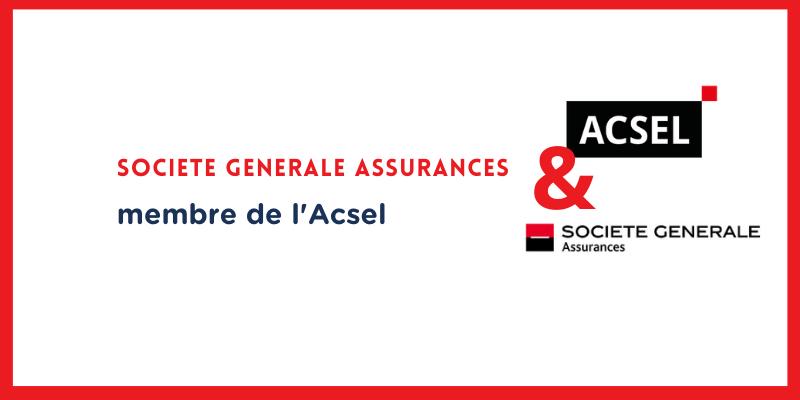 Pourquoi Société Générale Assurances a rejoint l'Acsel