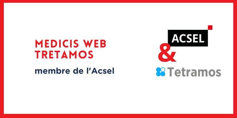 Pourquoi Médicis Web /Tetramos a rejoint l'Acsel