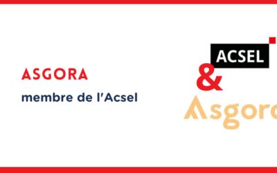 Pourquoi Asgora a rejoint l'Acsel