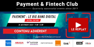 Paiement : le Big Bang digital, Payment & Fintech Club [24/11]