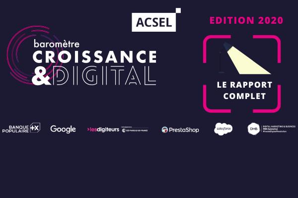 Baromètre Croissance & Digital 2020 : [le rapport complet et le replay]