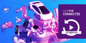 Vie Connectée : tendances 2021, retour du CES