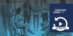 ReinventWork : travailler en 2021, nouvel élan en 2021
