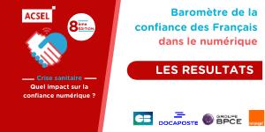 Baromètre de la confiance des Français dans le numérique – Crise sanitaire : quel impact sur la confiance numérique ?  Les résultats