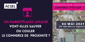 Les marketplaces locales vont-elles sauver ou couler le commerce de proximité ? [04/05]