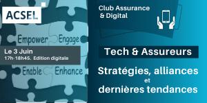 Tech & Assureurs : stratégies, alliances et dernières tendances [03/06]