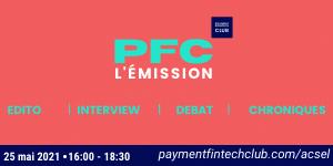 Le Payment & Fintech Club fait peau neuve [25/05]