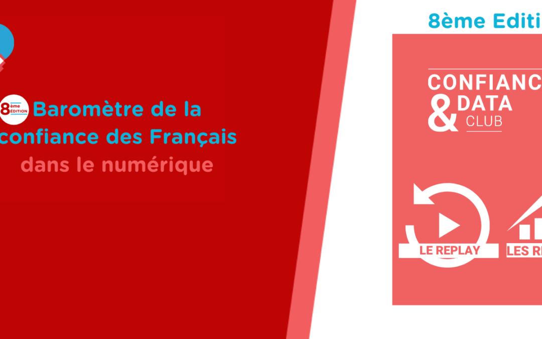 Baromètre de la confiance des Français dans le numérique – 8ème Edition – Les résultats