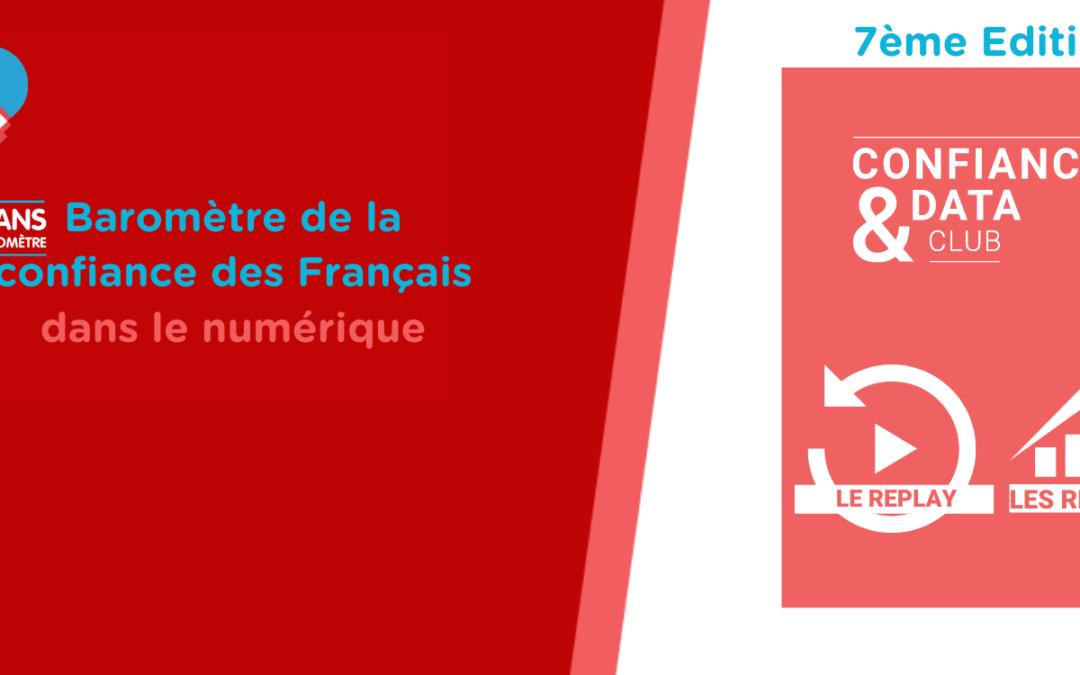 Baromètre de la confiance des Français dans le numérique – 7ème Edition – les 10 ans