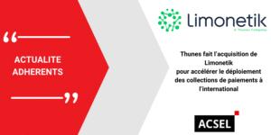 Thunes fait l'acquisition de Limonetik