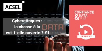 Cyberattaques : la chasse à la data est-elle ouverte ? #1